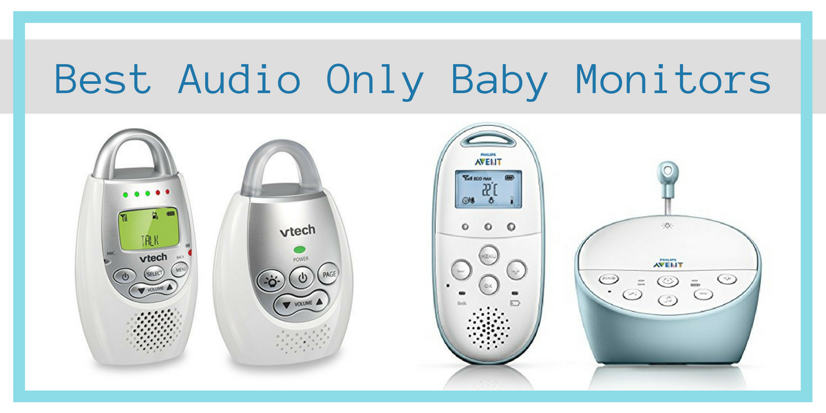 Best Audio Only Baby Monitor