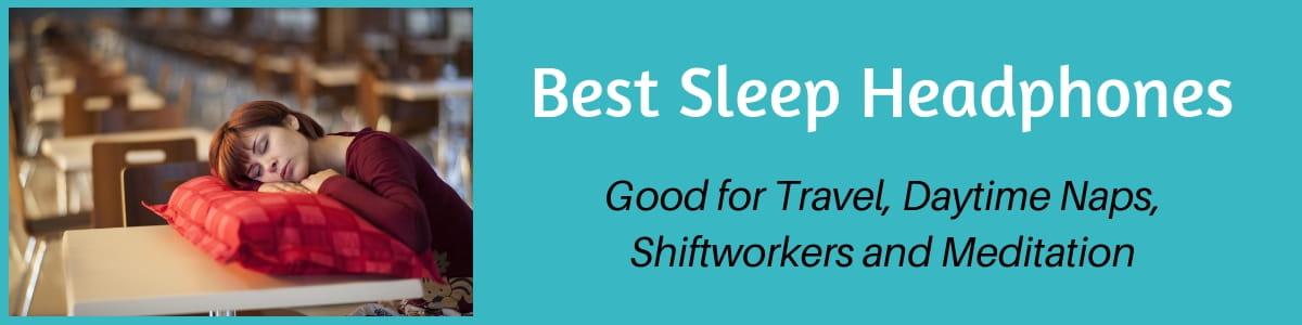 Best Sleep Headphones header